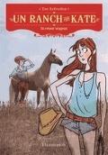 Un ranch pour Kate, Tome 5 : Un retour orageux