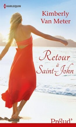Couverture du livre : Saint-John, Tome 1 : Retour à Saint-John