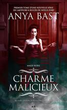Magie Noire, Tome 1 : Charme Malicieux