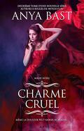 Magie Noire, Tome 2 : Charme cruel