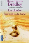 couverture La romance de Ténébreuse, tome 1 : La planète aux vents de folie