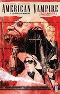 American Vampire Chronicles, tome 2 : Le réveil du monstre