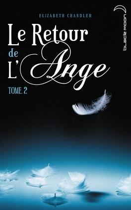 Couverture du livre : Le Retour de l'Ange, Tome 2