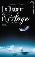 Le Retour de l'Ange, Tome 2