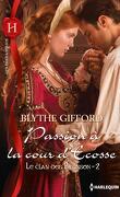 Le clan des Brunson, Tome 2 : Passion à la cour d'Ecosse