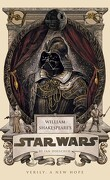 William Shakespeare's Star Wars, Tome 4: Verily, a new hope