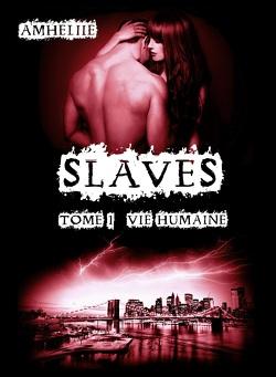 Couverture de Slaves, Tome 1 : Vie humaine