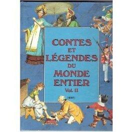 Couverture du livre : Contes et légendes du monde entier, volume 2