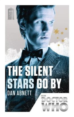 Couverture du livre : Doctor Who : The Silent Stars Go By