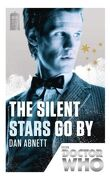 Doctor Who : The Silent Stars Go By
