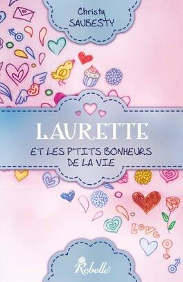 Couverture du livre : Laurette et les p'tits bonheurs de la vie