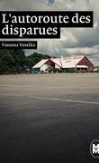 L'autoroute des disparues