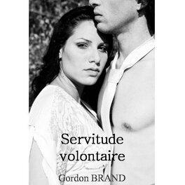 Couverture du livre : Servitude volontaire