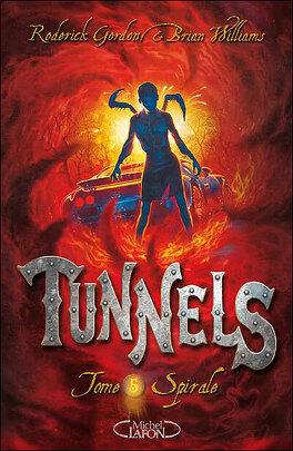 Couverture du livre : Tunnels, tome 5 : Spirale