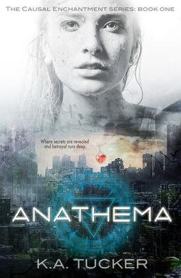 Couverture du livre :  Causal Enchantment, Tome 1 : Anathema