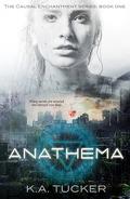 Causal Enchantment, Tome 1 : Anathema