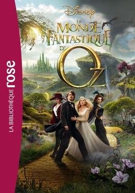 Couverture du livre : Le monde fantastique d'Oz, le livre du film