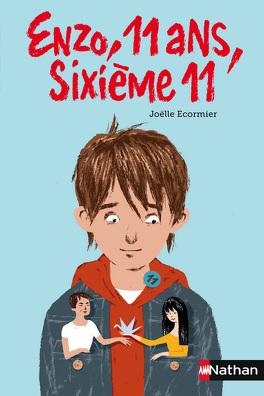 Couverture du livre : Enzo, 11 ans, sixième 11
