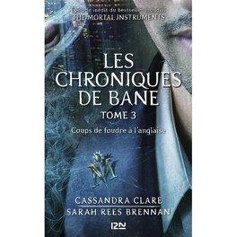 Couverture du livre : Les Chroniques de Bane, Tome 3 : Coups de foudre à l'anglaise
