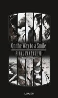 Final Fantasy VII : On the way to a smile
