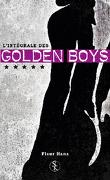 Golden Boys, L'Intégrale