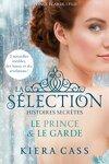 couverture La Sélection, histoires secrètes : Le Prince & le Garde