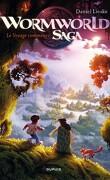 Wormworld Saga, Tome 1 : Le voyage commence