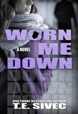 Playing With Fire Tome 3 Worn Me Down Livre De Tara Sivec