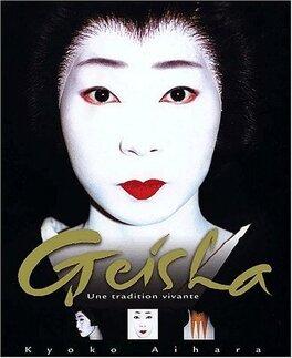 Couverture du livre : Geisha : Une tradition vivante