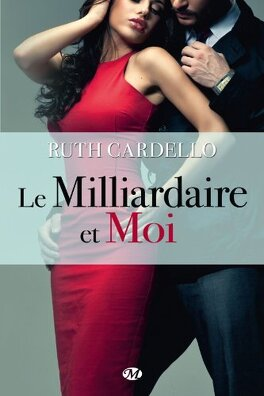 Couverture du livre : Les Héritiers, Tome 1 : Le Milliardaire et Moi