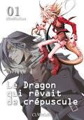 Le dragon qui rêvait de crépuscule, tome 1