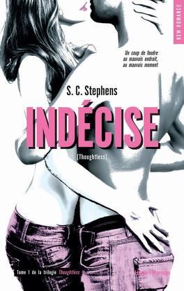 Couverture du livre : Thoughtless, Tome 1 : Indécise