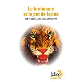 Couverture du livre : Le brahmane et le pot de farine. Contes édifiants du Pancatantra