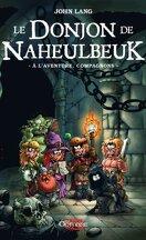 Le Donjon de Naheulbeuk, Tome 0 : A l'aventure, compagnons