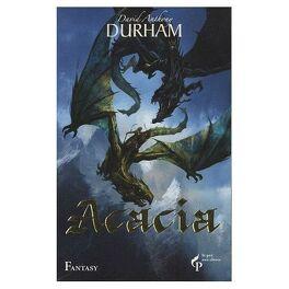 Couverture du livre : Acacia, tome 3 : L'alliance sacrée