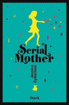 Couverture du livre : Serial Mother