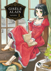 Gisèle Alain, Tome 1