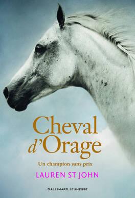 Couverture du livre : Cheval d'Orage, tome 1 : Un champion sans prix