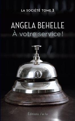 Couverture du livre : La Société, Tome 3 : À votre service !