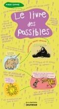 Couverture du livre : Le livre des possibles
