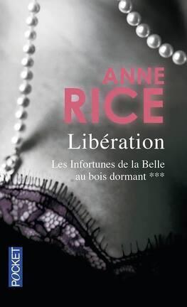 Couverture du livre : Les Infortunes de la Belle au Bois Dormant, Tome 3 : La Libération