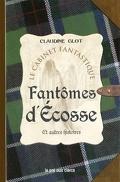 Fantômes d'Ecosse et autres histoires