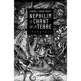 Couverture du livre : Nephilim, Le chant de la terre, intégrale