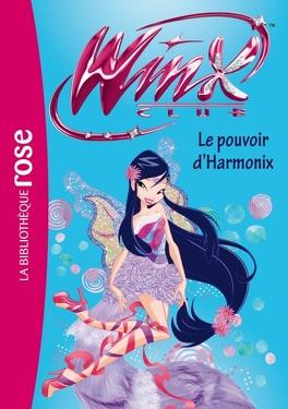Couverture du livre : Winx Club, tome 48 : Le pouvoir d'Harmonix