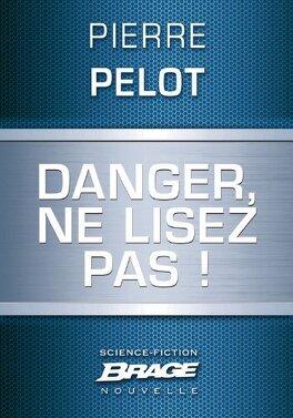 Couverture du livre : Danger, ne lisez pas !