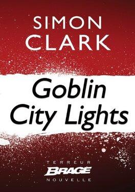 Couverture du livre : Goblin City Lights