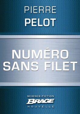 Couverture du livre : Numéro sans filet