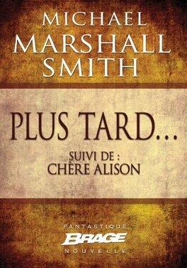 Couverture du livre : Plus tard... (suivi de) Chère Alison