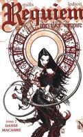 Requiem, Chevalier Vampire, tome 2 : Danse Macabre