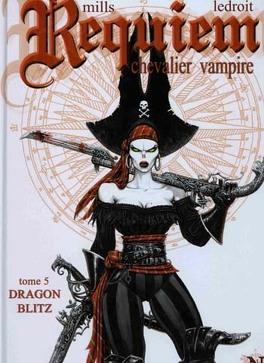 Couverture du livre : Requiem, Chevalier Vampire, tome 5 : Dragon Blitz